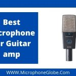 Best Microphone for Guitar amp