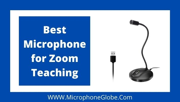 Best Microphone for Zoom Teaching